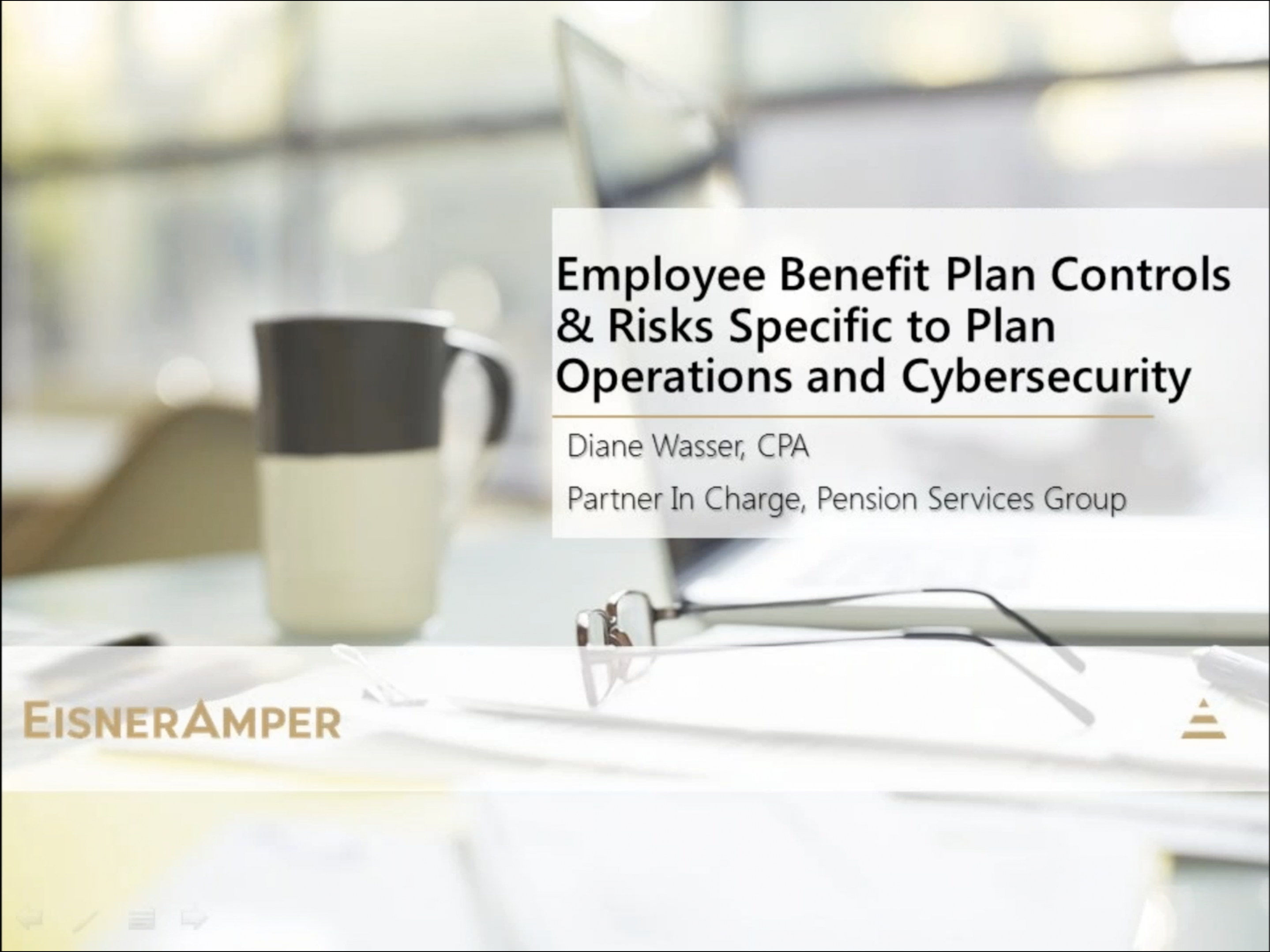 Employee Benefit Plan Controls